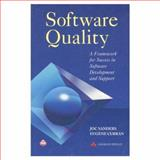 Software Quality : A Framework for Success in Software Development and Support, Sanders, Joc, 0201631989