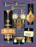 Lighting Fixtures of the Depression Era, Jo Ann Thomas and Frances Thomas, 1574321986