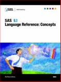 SAS(R) 9. 1 Language Reference : Concepts, SAS Publishing, 1590471989