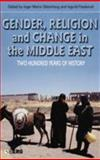 Gender, Religion and Change in the Middle East 9781845201982
