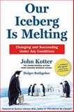 Our Iceberg Is Melting, Holger Rathgeber, 031236198X