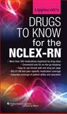 Drugs to Know for the NCLEX-RN, Lippincott Williams & Wilkins Staff, 1451171986