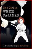 The Girl in White Pajamas, Chris Birdy, 1481871986