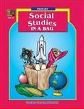 Social Studies in a Bag, Deborah Hayes, 1557341982