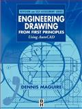 Engineering Drawing from First Principles : Using AutoCAD, Maguire, Dennis E., 0340691980