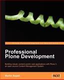 Professional Plone Development, Martin Aspeli, 1847191983