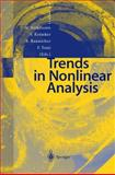 Trends in Nonlinear Analysis, Markus Kirkilionis, S. Kromker, R. Rannacher, F. Tomi, 3540441980