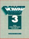 Power Vocabulary : Basic Word Strategies for Adults, Rubin, Dorothy, 0136811981