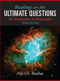 Readings on Ultimate Questions : An Introduction to Philosophy, Rauhut, Nils Ch and Smith, Renee J., 0205731988