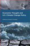 Economic Thought and U. S. Climate Change Policy 9780262541985
