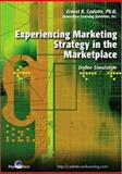 Experiencing Marketing Strategy in the Marketplace : Online Simulation, Cadotte, Ernest R., 0324221983