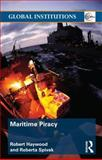 Maritime Piracy 1st Edition