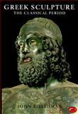 Greek Sculpture, John Boardman, 0500201986