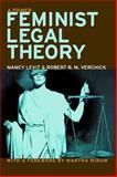 Feminist Legal Theory, Nancy Levit and Robert R. M. Verchick, 0814751989