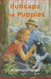 Hubcaps and Puppies, Rosemary Nelson, 0929141989