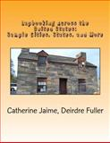 Lapbooking Across the United States: Sample Cities, States, and More, Catherine Jaime and Deirdre Fuller, 1482601982