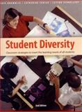 Student Diversity : Classroom Strategies to Meet the Learning Needs of All Students, Brownlie, Faye and Feniak, Catherine, 1551381982