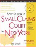 How to Win in Small Claims Court in New York, James L. Rogers and Mark Warda, 1572481986