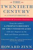 The Twentieth Century : A People's History, Zinn, Howard, 0060951982