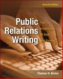 Public Relations Writing : The Essentials of Style and Format, Bivins, Thomas, 0073511986