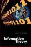 Information Theory, Van der Lubbe, Jan C., 0521461987