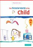 The Pictorial World of the Child, Cox, Maureen, 0521531985