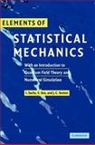 Elements of Statistical Mechanics : With an Introduction to Quantum Field Theory and Numerical Simulation, Sachs, Ivo and Sexton, James, 0521841984