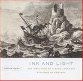 Ink and Light : The Influence of Claude Lorrain's Etchings on England, Brink, Andrew, 0773541985