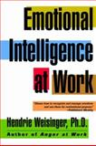 Emotional Intelligence at Work, Hendrie Weisinger, 0787951986