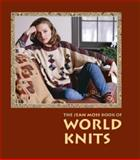 The Jean Moss Book of World Knits, Jean Moss, 1561581984