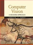 Computer Vision : A Modern Approach, Forsyth, David A. and Ponce, Jean, 0130851981