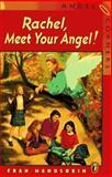 Rachel, Meet Your Angel!, Fran Manushkin, 0140371982