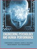 Engineering Psychology and Human Performance, Wickens, Christopher D. and Hollands, Justin G., 0205021980