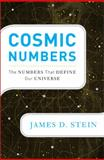 Cosmic Numbers, James D. Stein, 0465021980
