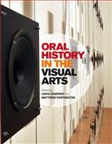 Oral History in the Visual Arts, , 0857851985