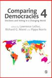 Comparing Democracies : Elections and Voting in the 21st Century, LeDuc, Lawrence and Niemi, Richard G. (Gene), 1446281981