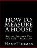How to Measure a House, D. Thomas, 1456491989