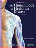 The Human Body in Health and Disease, Cohen, Barbara, 1469811987