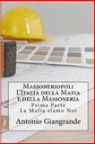 Massoneriopoli l'Italia Della Mafia e Della Massoneria, Antonio Giangrande, 1490981985