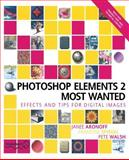Photoshop Elements 2 Most Wanted, Aronoff, Janee and Spiegel, Francine, 1590591984