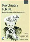 Psychiatry PRN: Principles, Reality, Next Steps, , 0199561982