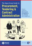 The Aqua Group Guide to Procurement, Tendering and Contract Administration, Hackett, Mark and Robinson, Ian, 1405131985