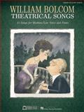William Bolcom - Theatrical Songs, , 1476801983