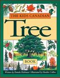 The Kids Canadian Tree Book, Pamela Hickman, 1550741985