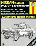 Haynes Nissan Pickup 1980-96 and Pathfinder 1981-95, Rik Paul, Ken Freund, John H. Haynes, 1563921987