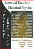 Essential Results in Chemical Physics and Physical Chemistry, Zaikov, Gennadii Efremovich, 1594541981