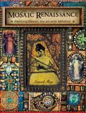 Mosaic Renaissance, Laurel Skye, 1600611982