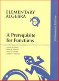 Elementary Algebra : A Prerequisite for Functions, Preliminary Edition, Mowers, Kathy and Crowley, Lillie R. F., 0201351986