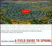 A Field Guide to Sprawl, Dolores Hayden, 0393731987