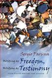 Writing As Freedom, Writing As Testimony : Four Italian Writers and Judaism, Parussa, Sergio, 0815631987